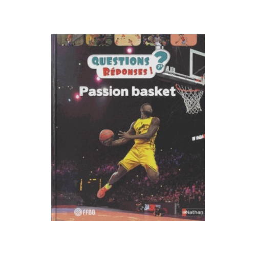 QUESTIONS REPONSES - PASSION BASKET
