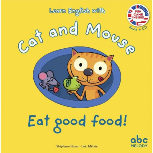 LEARN ENGLISH WITH CAT AND MOUSE - EAT GOOD FOOD